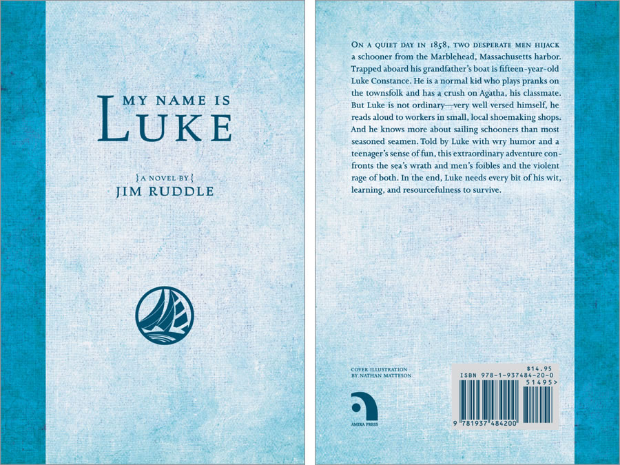 My Name is Luke by Jim Ruddle