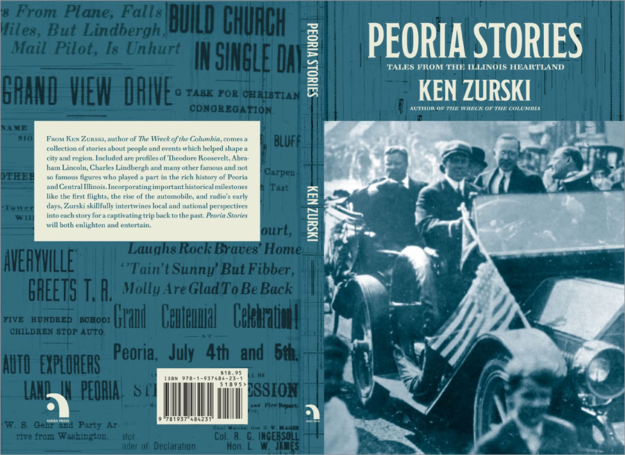 Peoria Stories: Tales from the Illinois Heartland by Ken Zurski